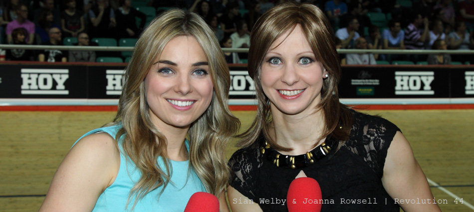 Sian Welby & Guest Presenter Joanna Rowsell from Revolution 44...